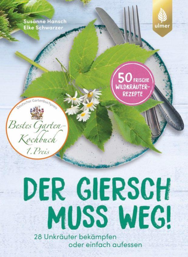 Der Giersch muss weg! Deutscher Gartenbuchpreis
